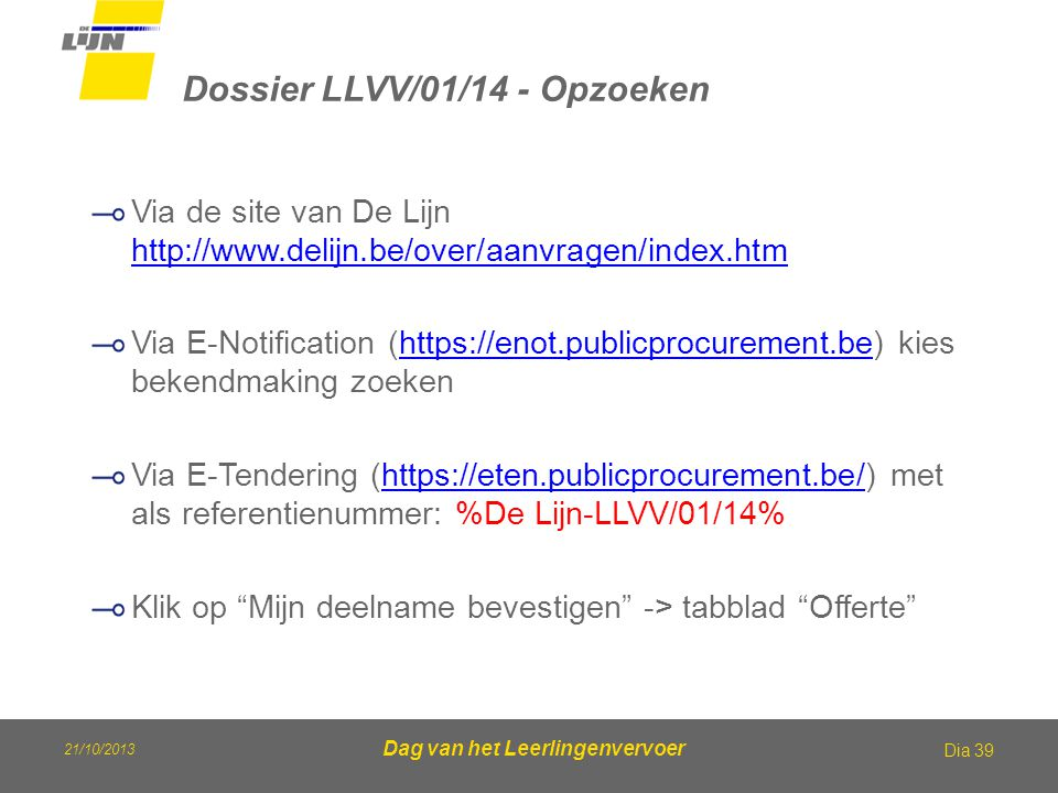 Dossier LLVV/01/14 - Opzoeken