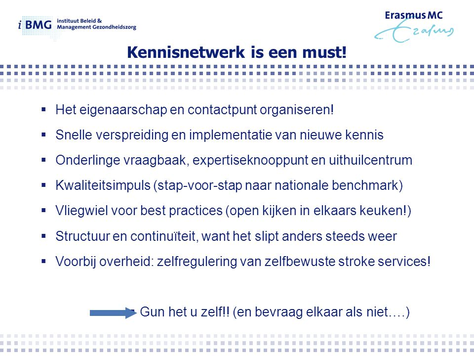 Kennisnetwerk is een must!