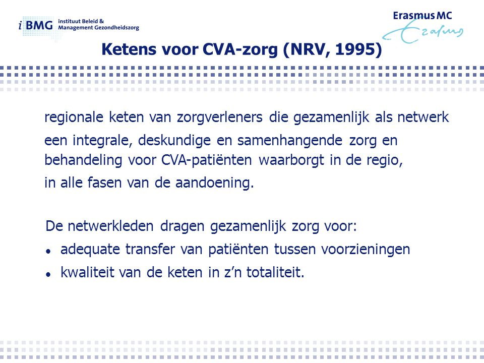 Ketens voor CVA-zorg (NRV, 1995)