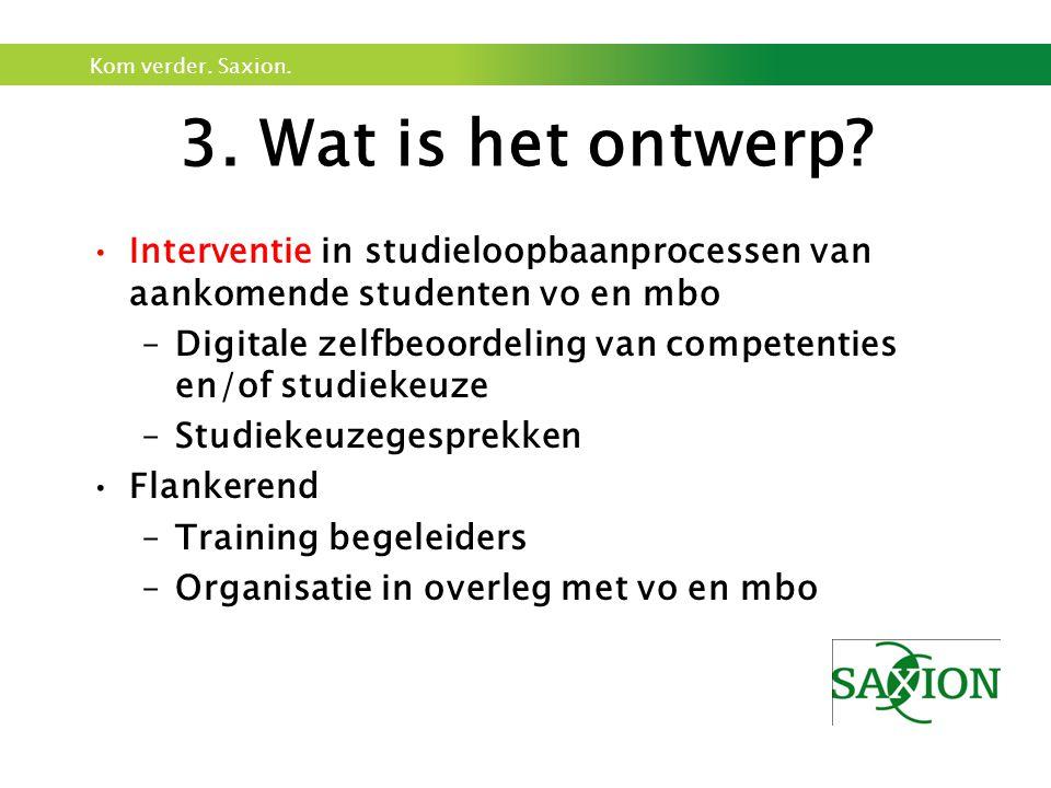 3. Wat is het ontwerp Interventie in studieloopbaanprocessen van aankomende studenten vo en mbo.