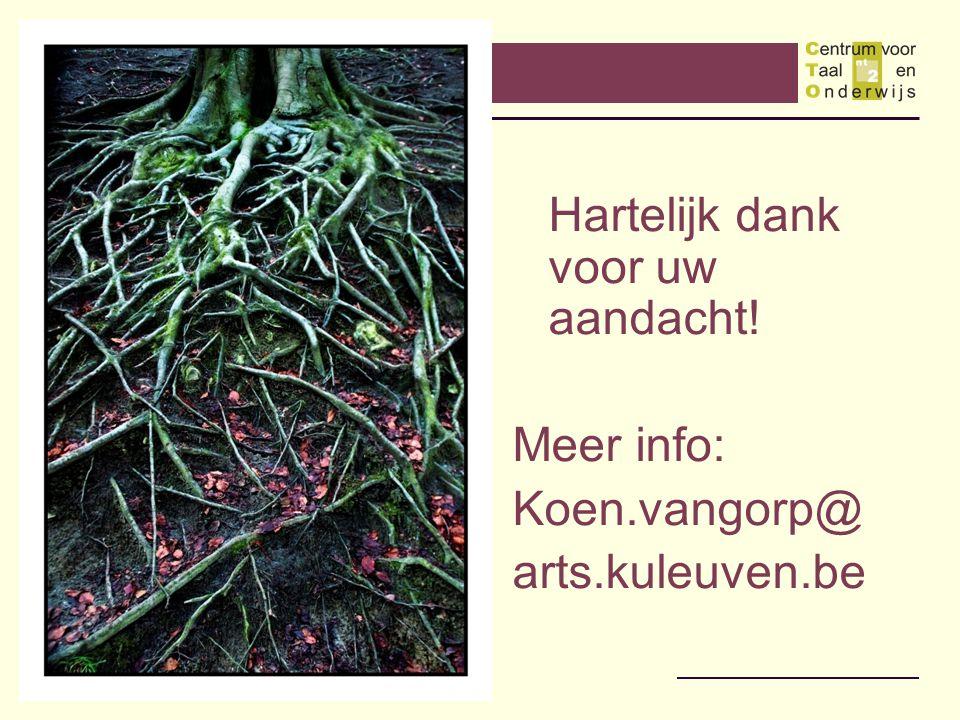 Meer info: Koen.vangorp@ arts.kuleuven.be