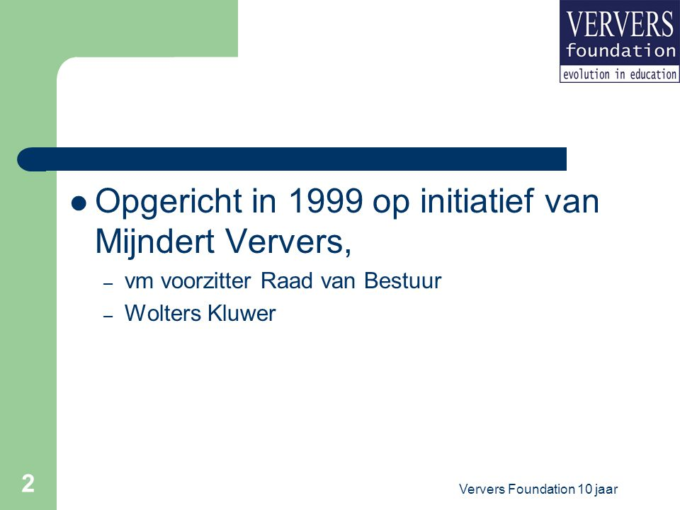 Ververs Foundation 10 jaar