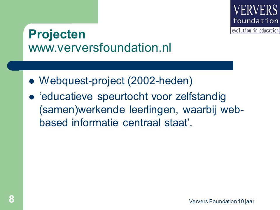 Projecten www.verversfoundation.nl