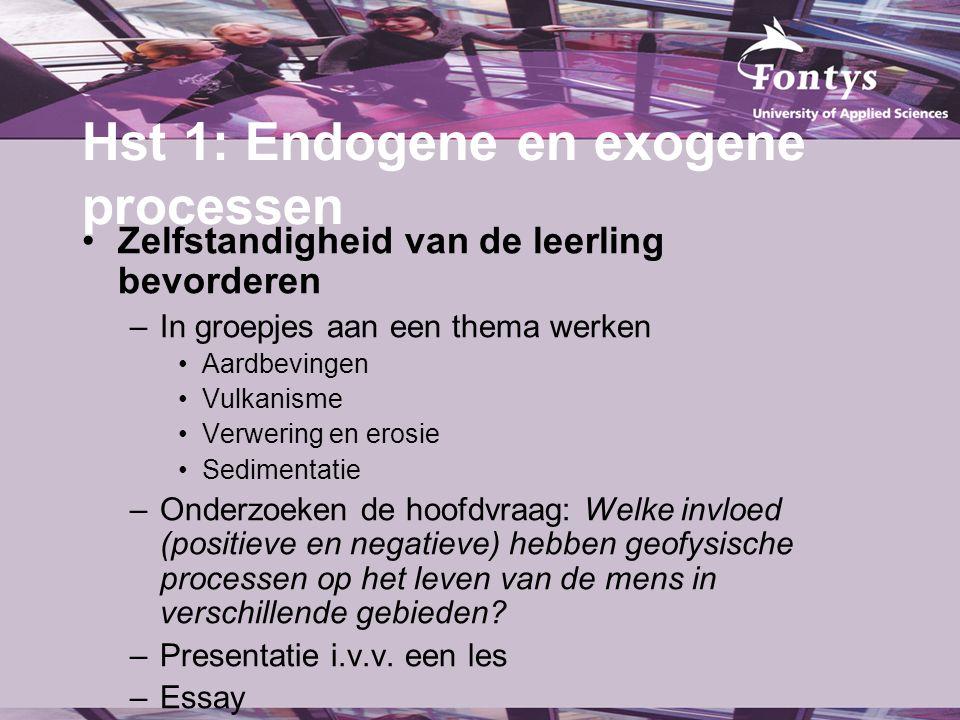 Hst 1: Endogene en exogene processen