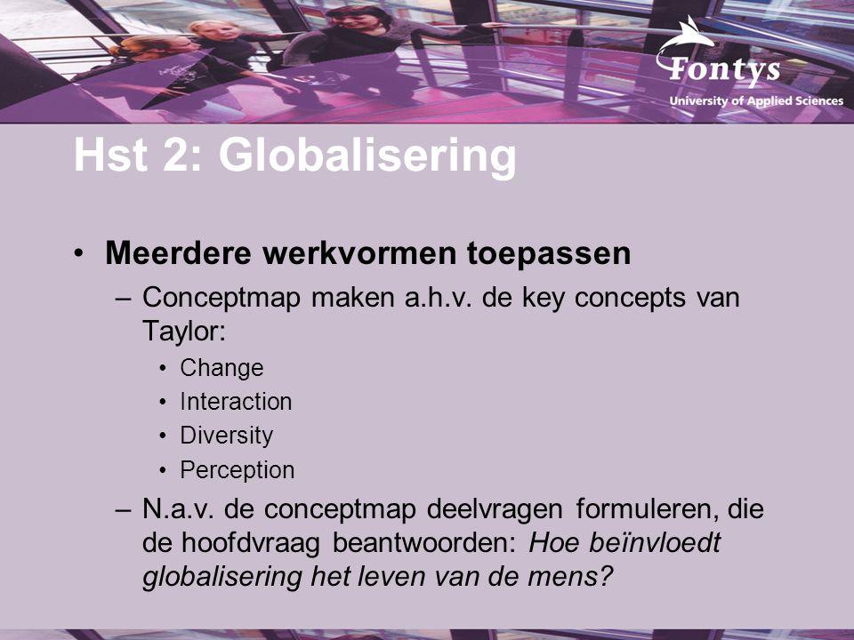 Hst 2: Globalisering Meerdere werkvormen toepassen