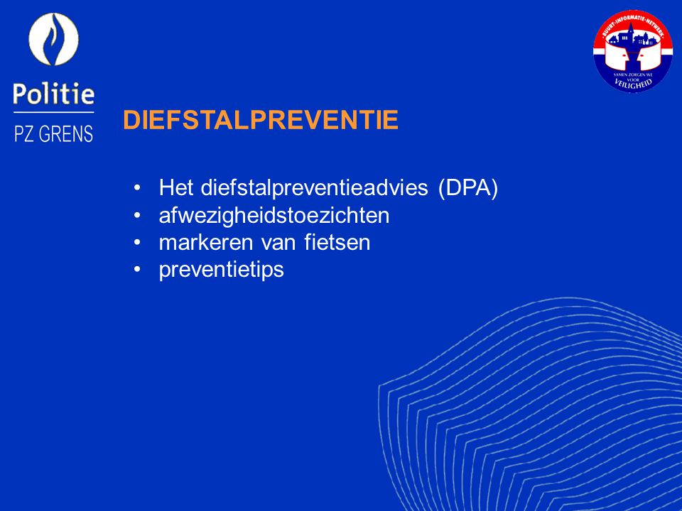 DIEFSTALPREVENTIE Het diefstalpreventieadvies (DPA)