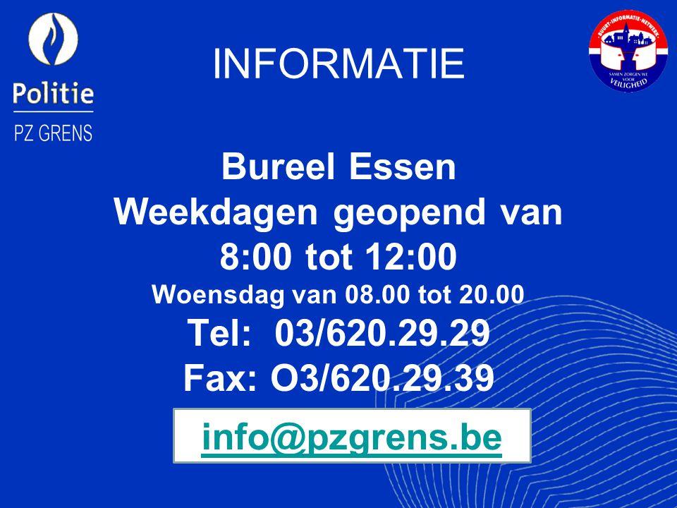 INFORMATIE Weekdagen geopend van 8:00 tot 12:00 Tel: 03/620.29.29