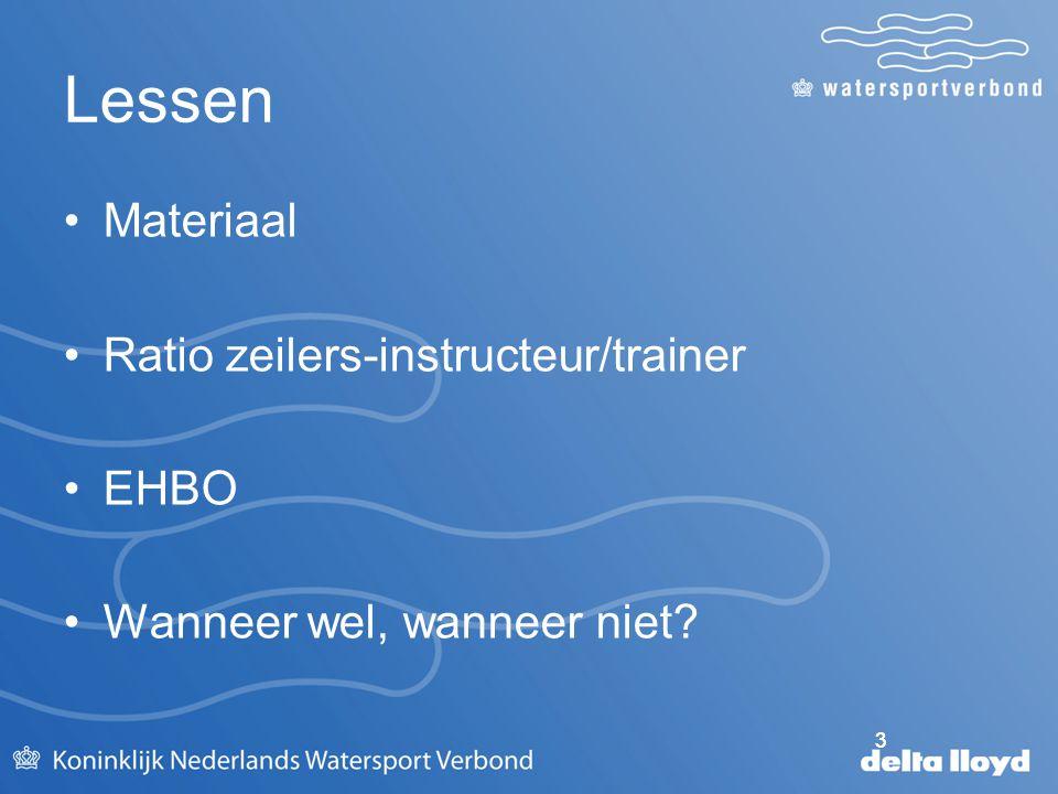 Lessen Materiaal Ratio zeilers-instructeur/trainer EHBO