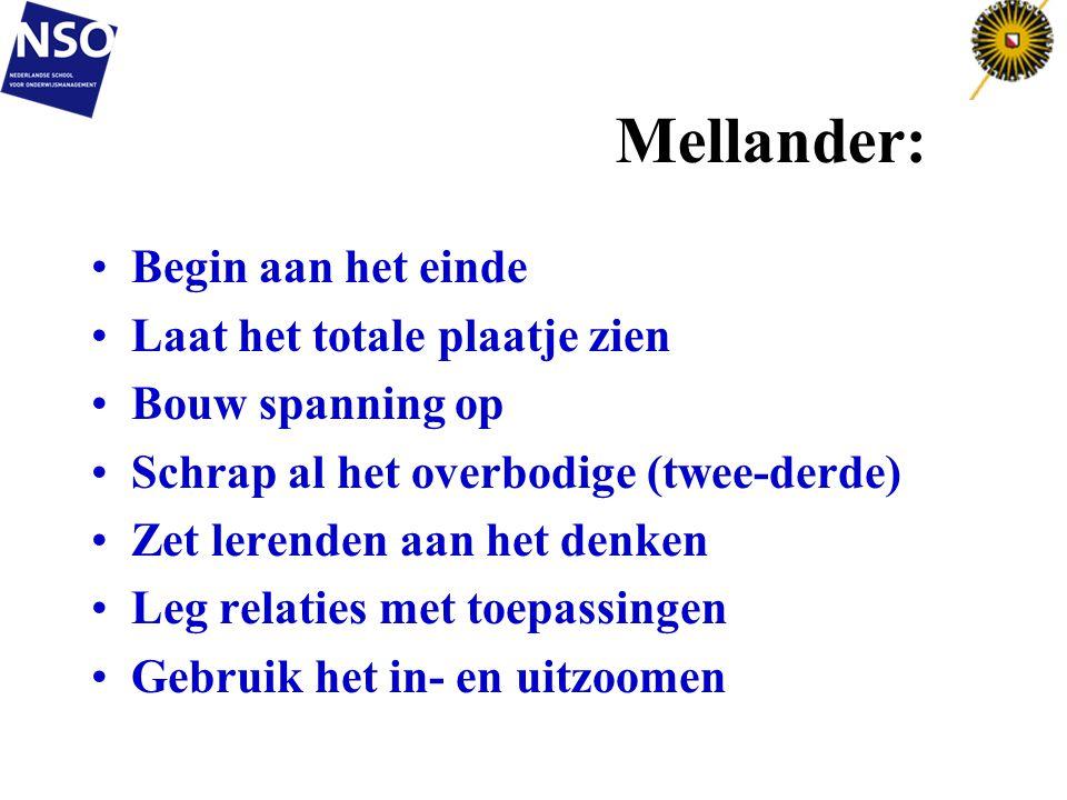 Mellander: Begin aan het einde Laat het totale plaatje zien