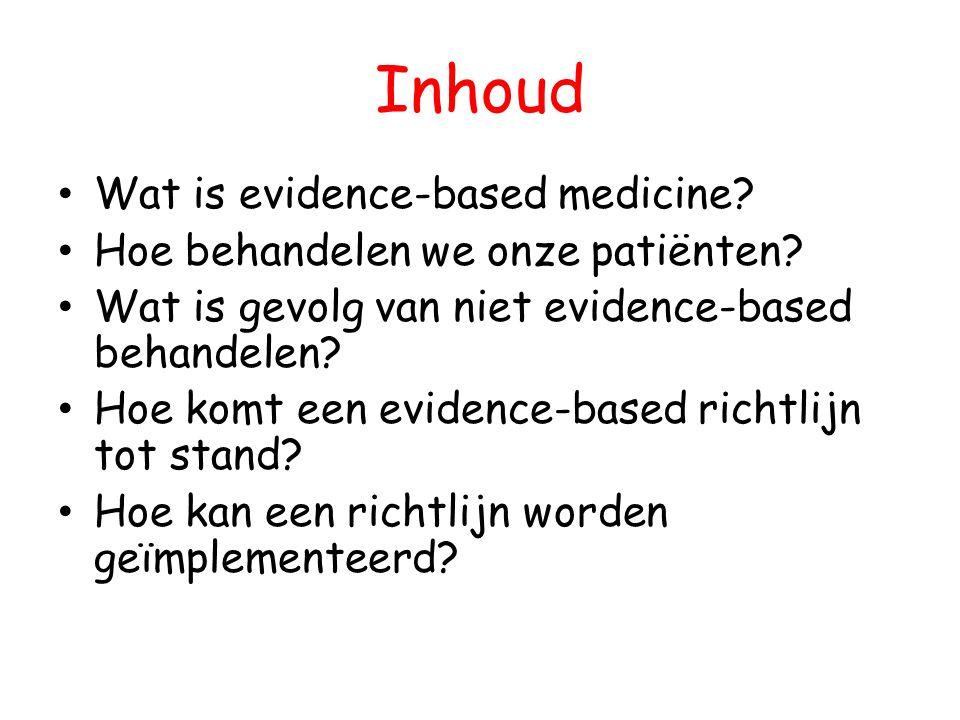 Inhoud Wat is evidence-based medicine