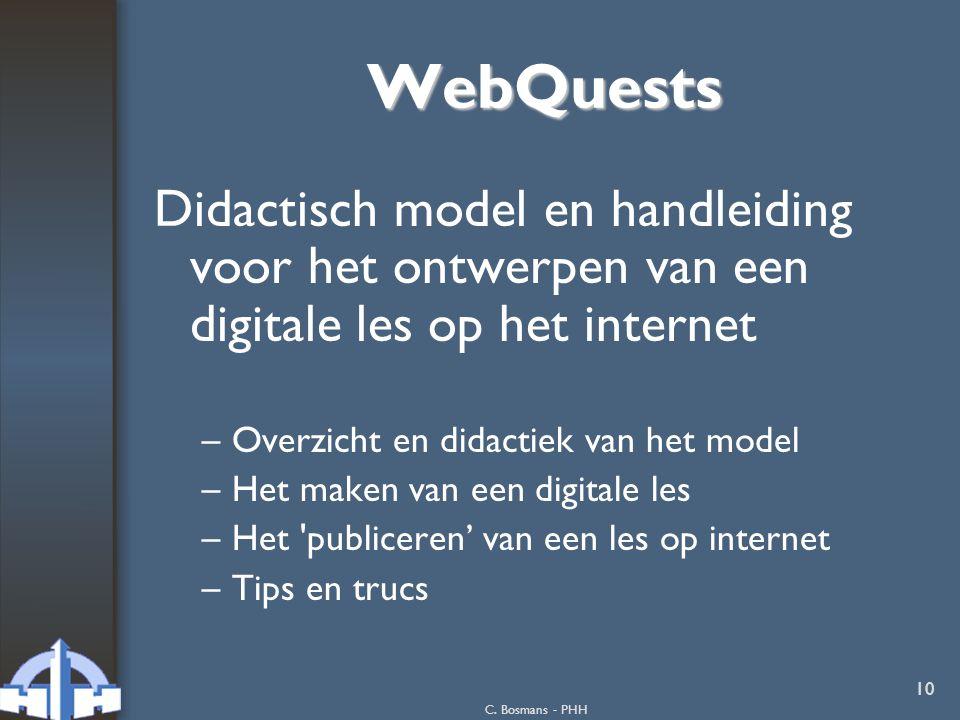 WebQuests Didactisch model en handleiding voor het ontwerpen van een digitale les op het internet. Overzicht en didactiek van het model.