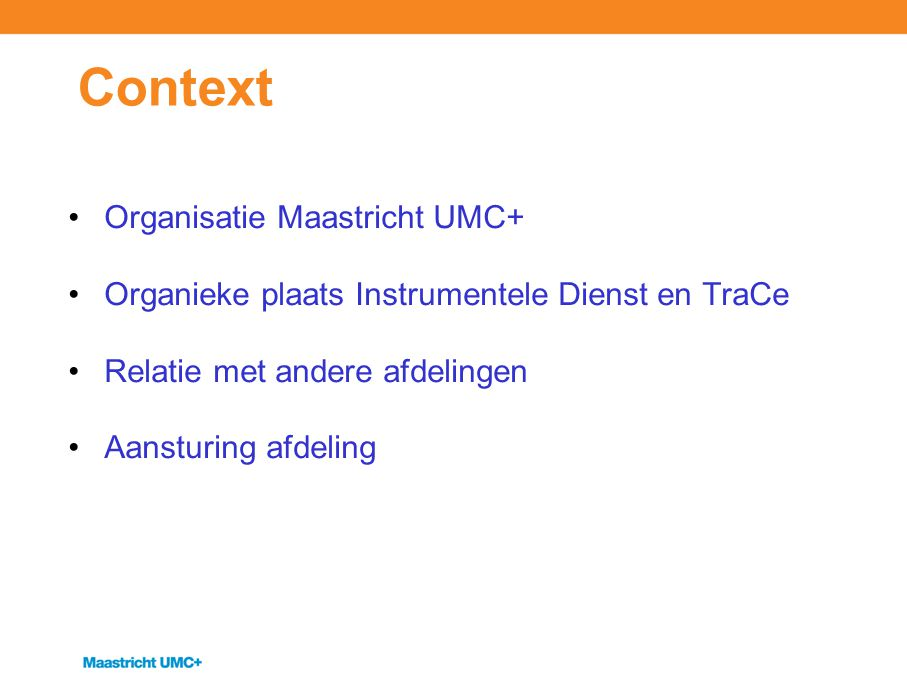 Context Organisatie Maastricht UMC+