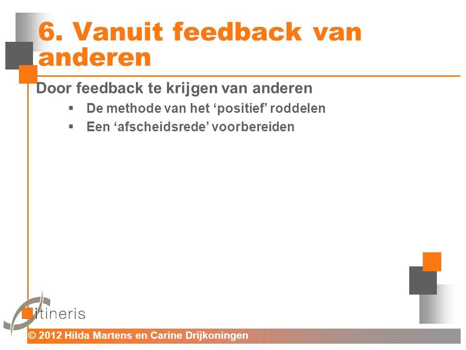 6. Vanuit feedback van anderen