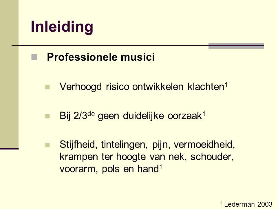 Inleiding Professionele musici Verhoogd risico ontwikkelen klachten1