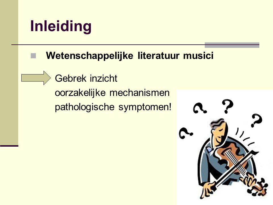 Inleiding Wetenschappelijke literatuur musici Gebrek inzicht