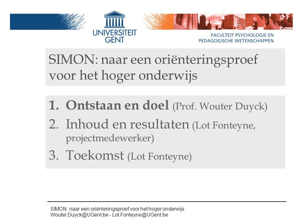SIMON: naar een oriënteringsproef voor het hoger onderwijs