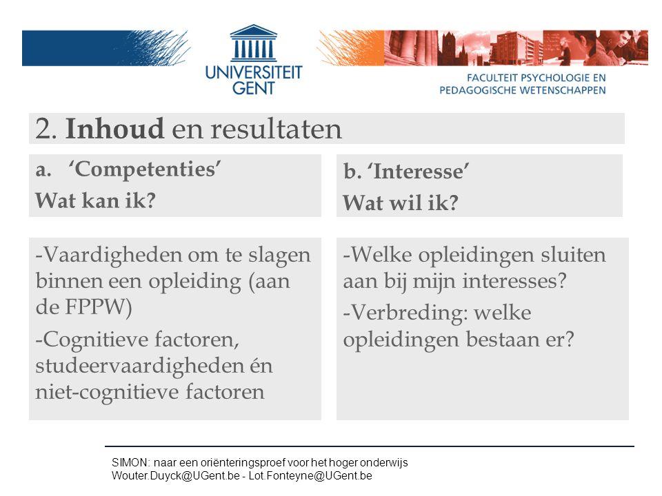 2. Inhoud en resultaten 'Competenties' Wat kan ik b. 'Interesse'