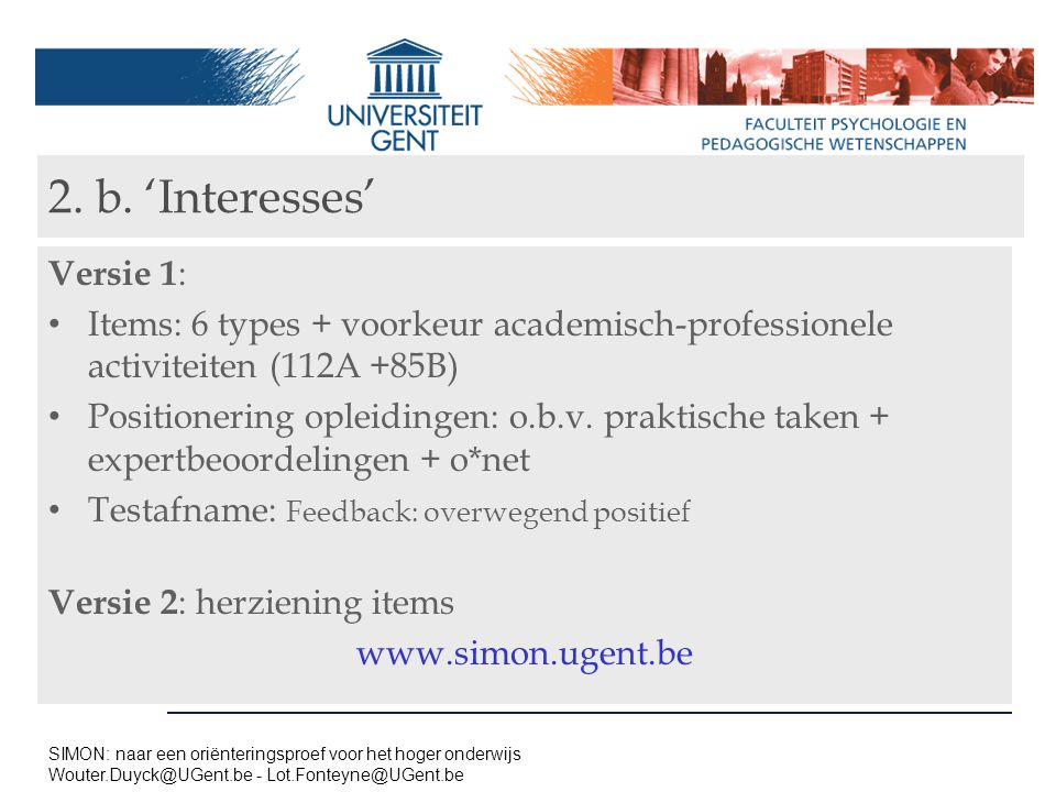 2. b. 'Interesses' Versie 1: