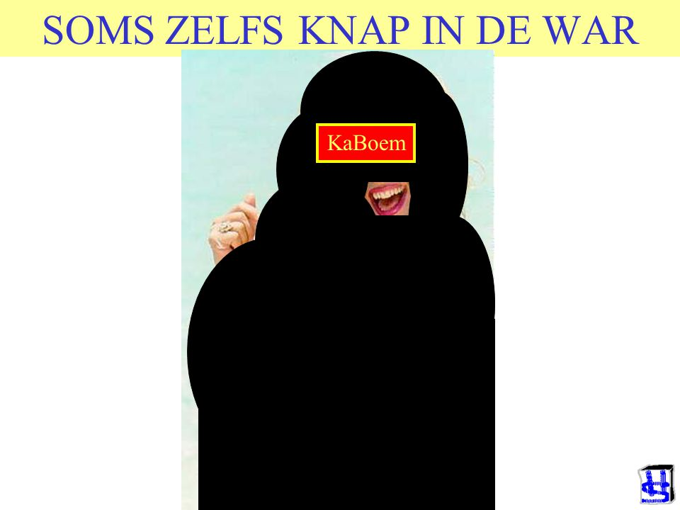SOMS ZELFS KNAP IN DE WAR