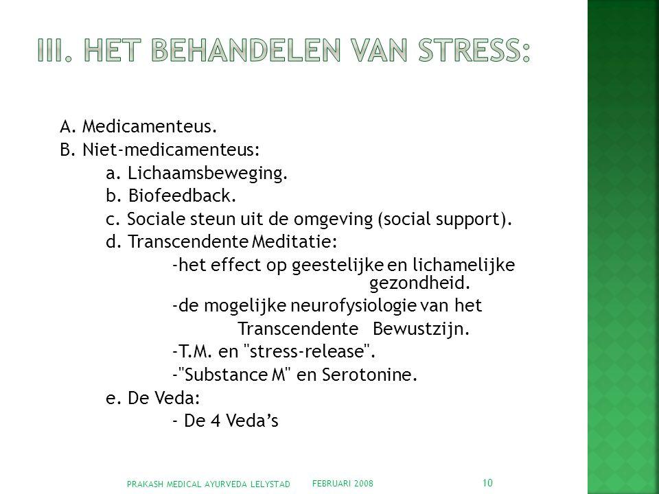 III. Het behandelen van stress: