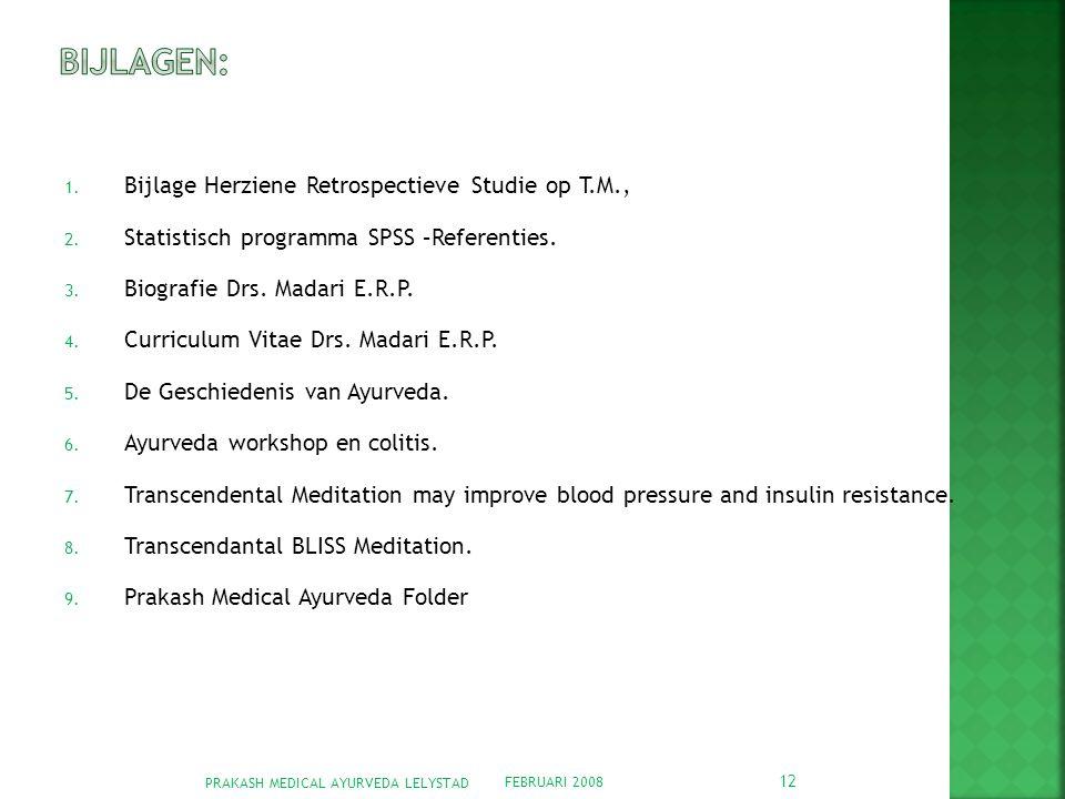 Bijlagen: Bijlage Herziene Retrospectieve Studie op T.M.,