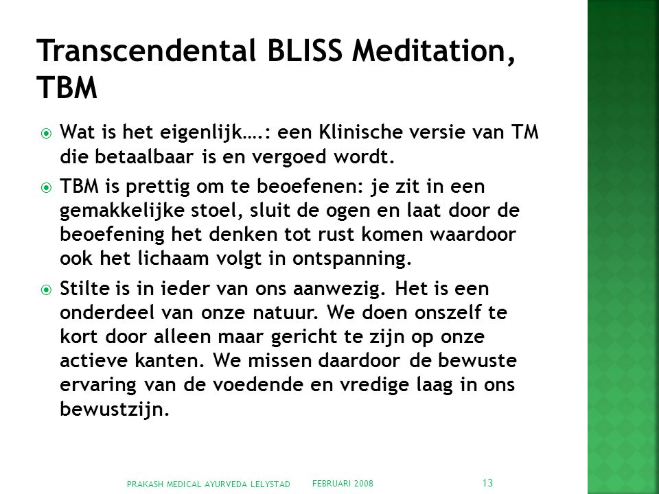 Transcendental BLISS Meditation, TBM