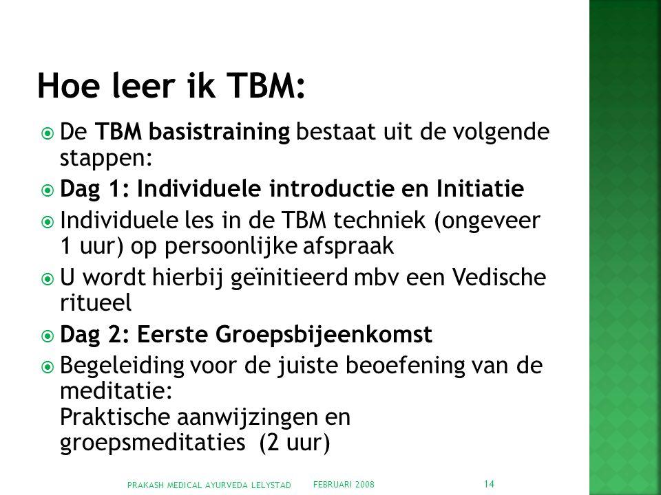 Hoe leer ik TBM: De TBM basistraining bestaat uit de volgende stappen:
