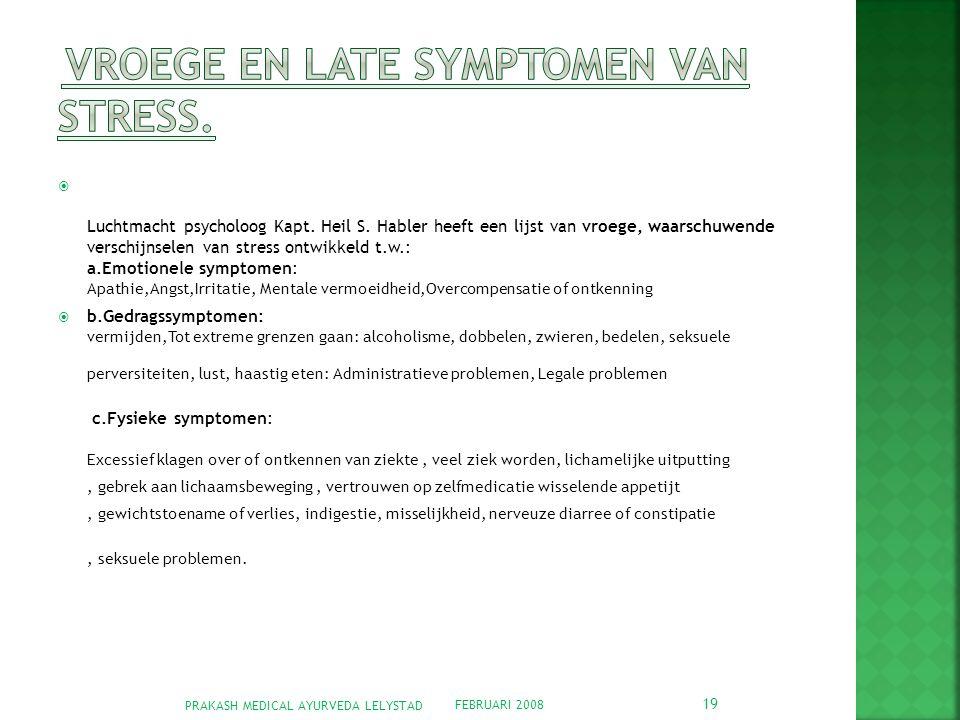 Vroege en late symptomen van stress.