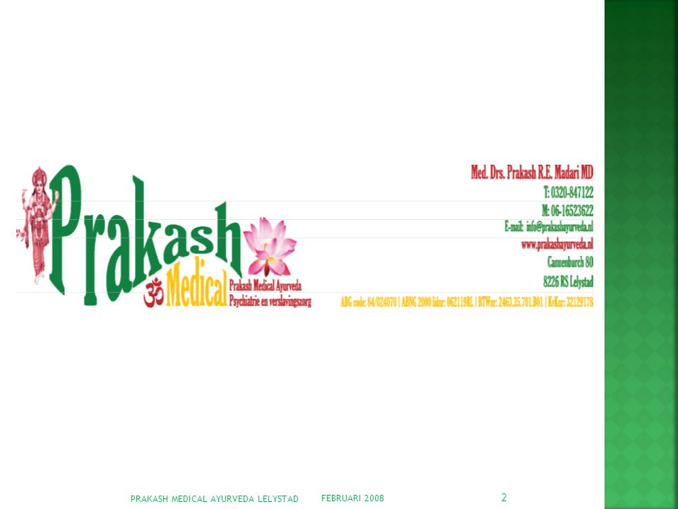 PRAKASH MEDICAL AYURVEDA LELYSTAD