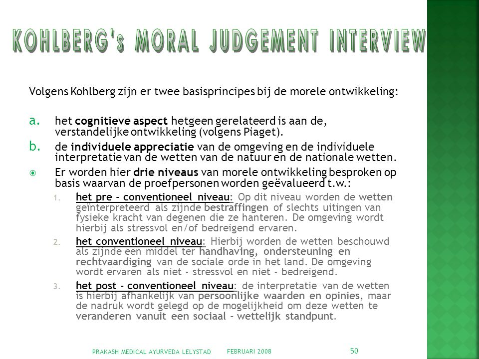 KOHLBERG s MORAL JUDGEMENT INTERVIEW