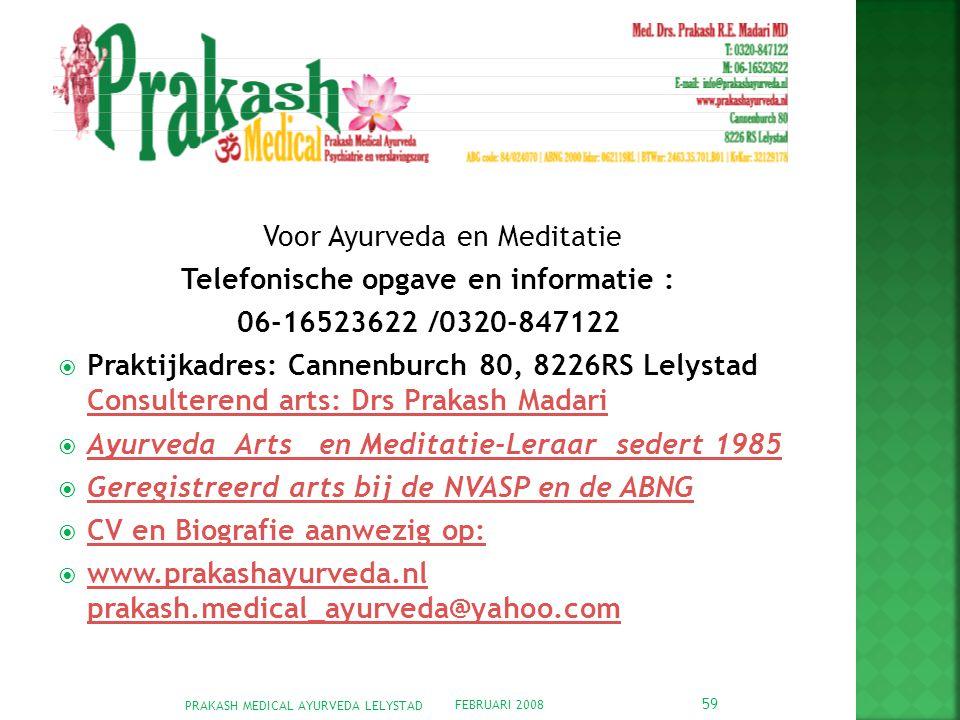 Telefonische opgave en informatie :