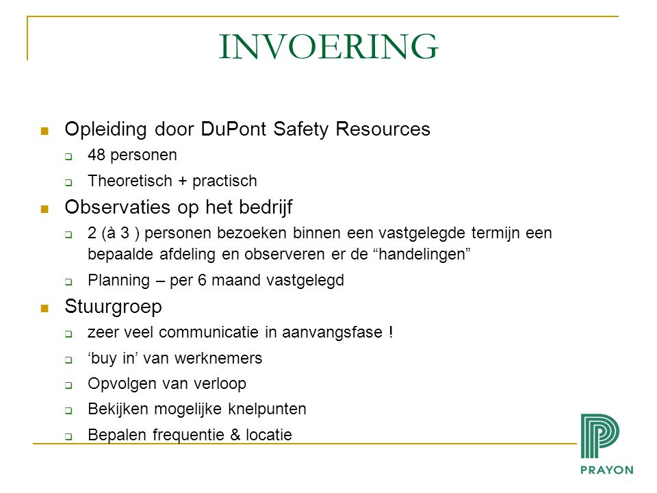 INVOERING Opleiding door DuPont Safety Resources
