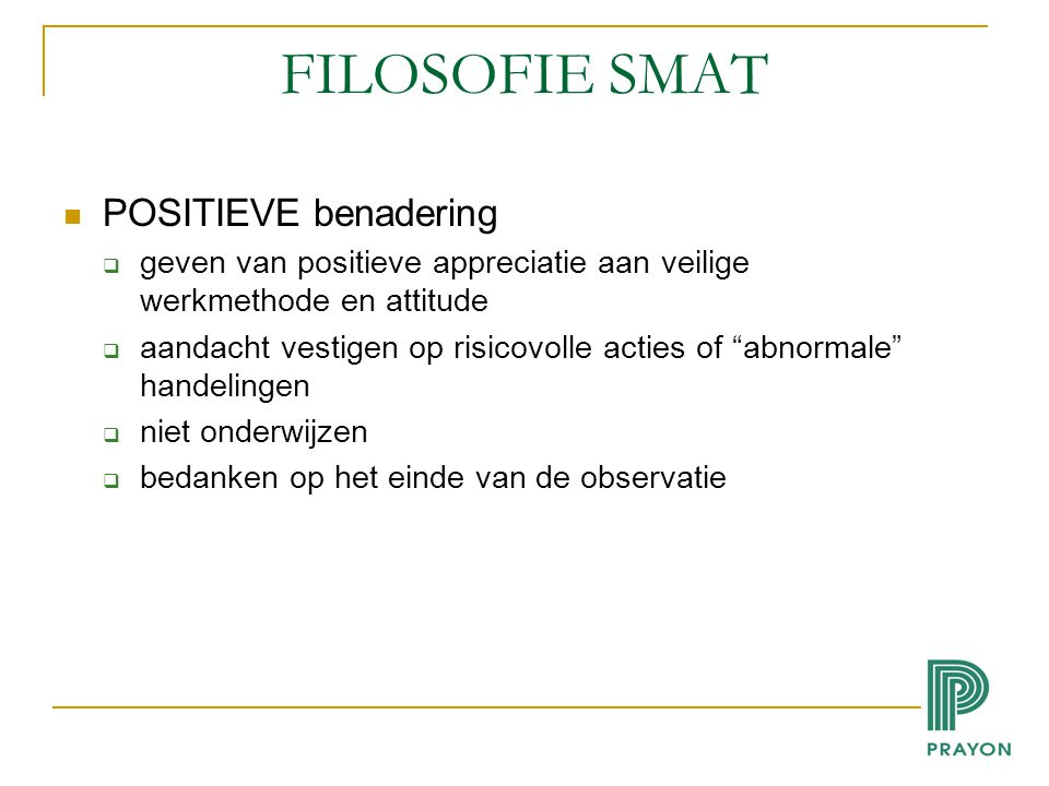 FILOSOFIE SMAT POSITIEVE benadering