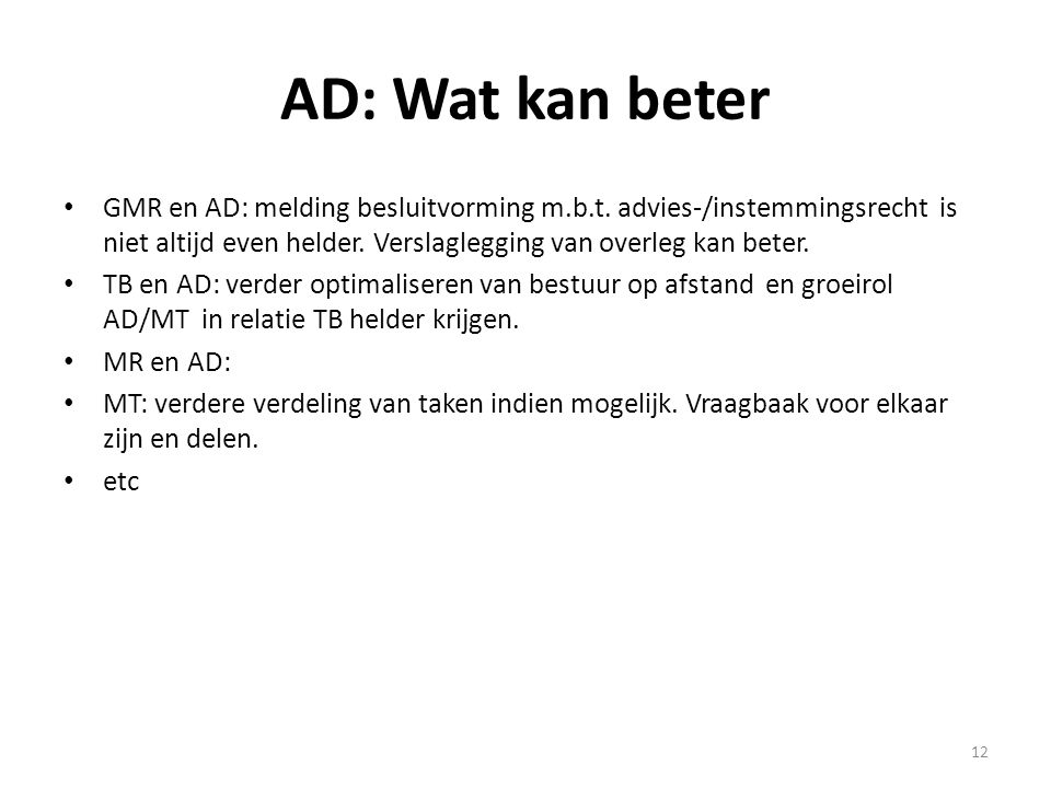 AD: Wat kan beter