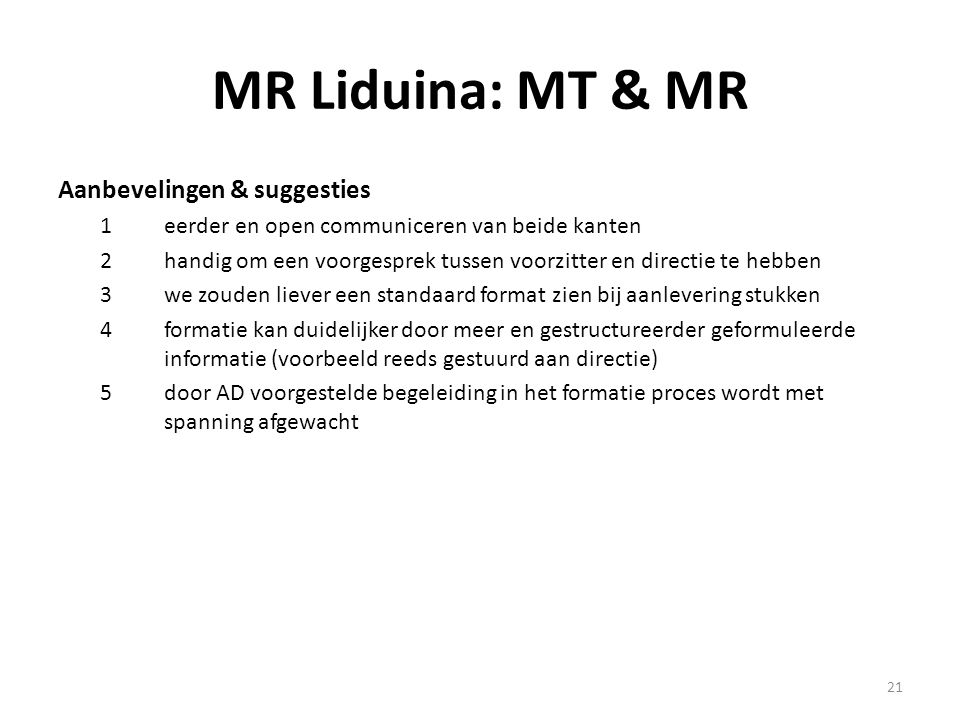 MR Liduina: MT & MR Aanbevelingen & suggesties