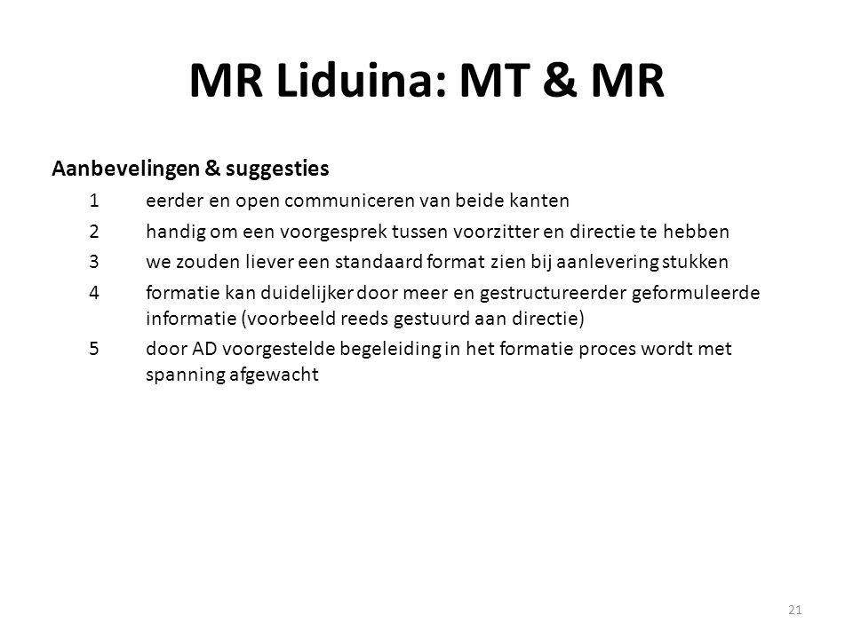 MR Liduina: MT & MR Aanbevelingen & suggesties