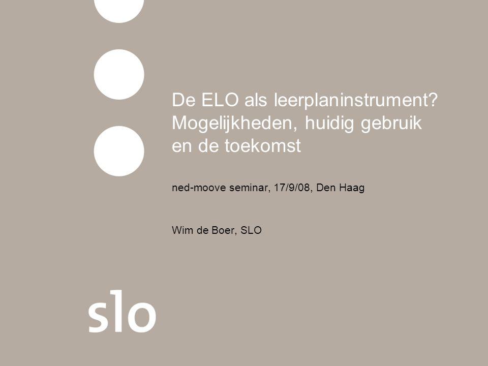 ned-moove seminar, 17/9/08, Den Haag Wim de Boer, SLO