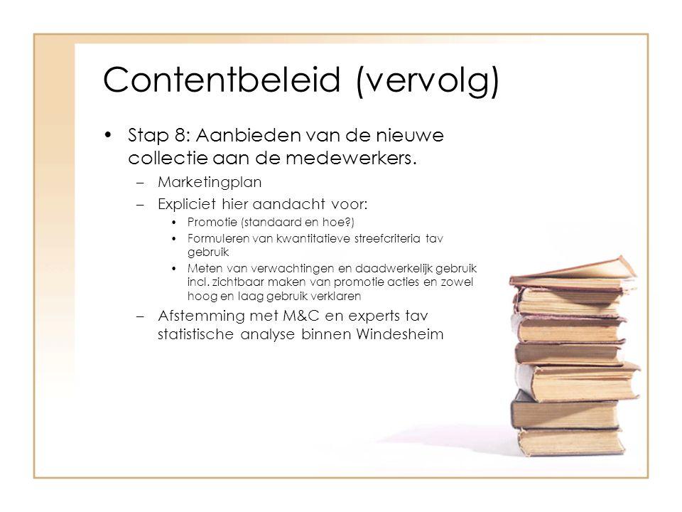 Contentbeleid (vervolg)