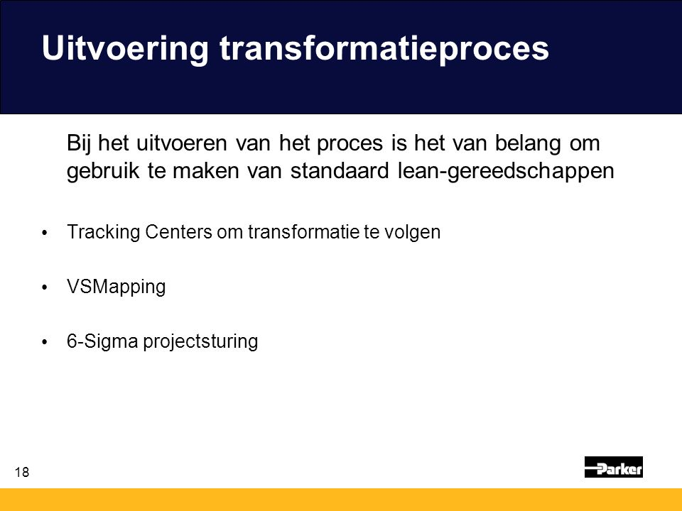 Uitvoering transformatieproces