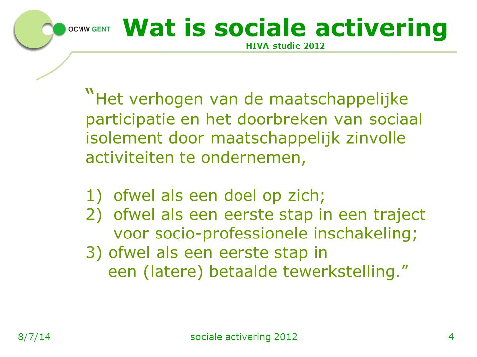 Wat is sociale activering HIVA-studie 2012
