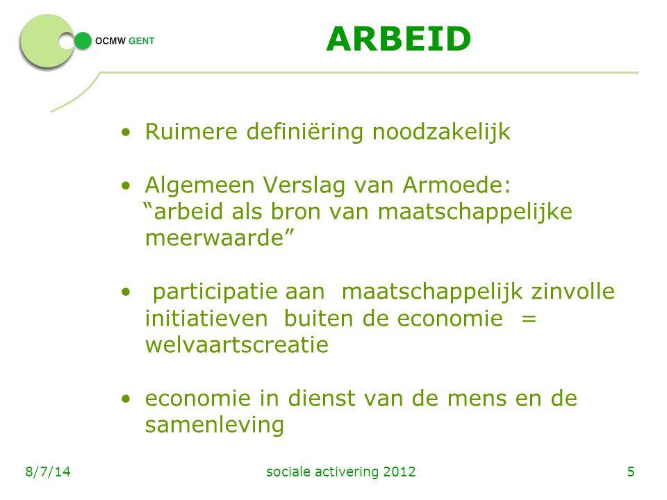 ARBEID Ruimere definiëring noodzakelijk Algemeen Verslag van Armoede: