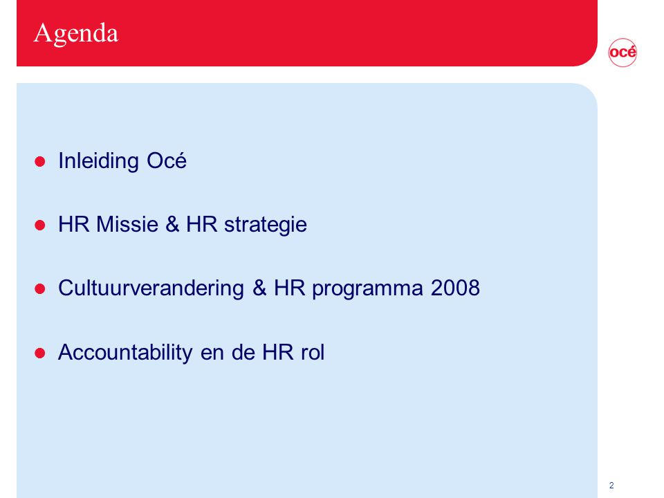 Agenda Inleiding Océ HR Missie & HR strategie