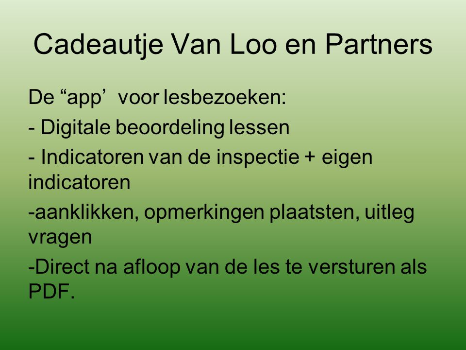 Cadeautje Van Loo en Partners