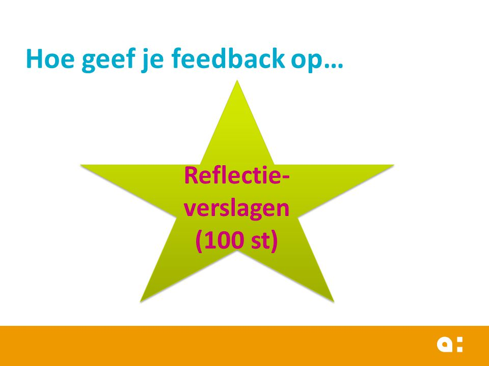 Hoe geef je feedback op…