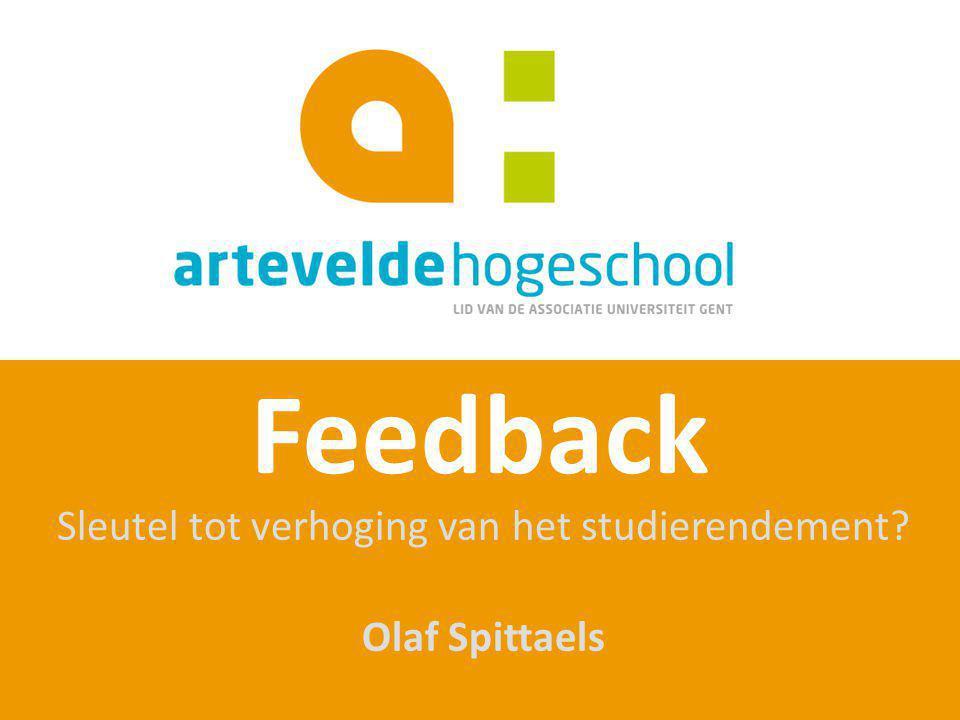 Sleutel tot verhoging van het studierendement Olaf Spittaels