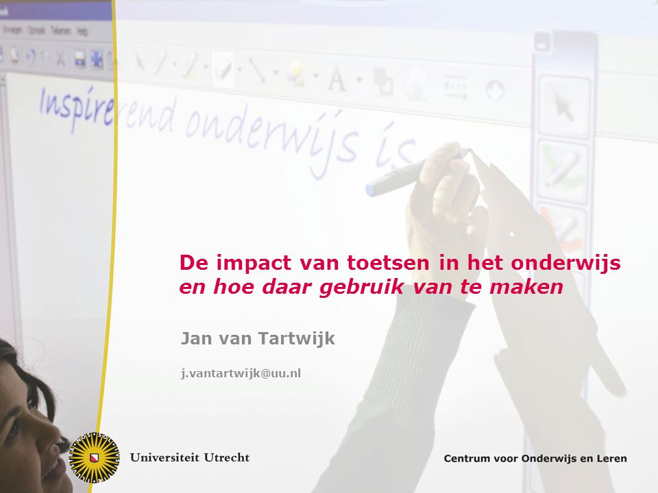 Jan van Tartwijk j.vantartwijk@uu.nl