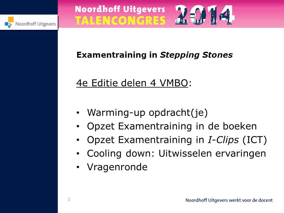 Warming-up opdracht(je) Opzet Examentraining in de boeken