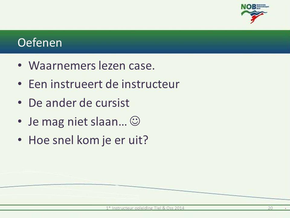 1* Instructeur opleiding Tiel & Oss 2014