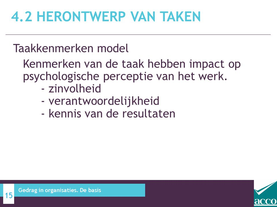 4.2 Herontwerp van taken Taakkenmerken model