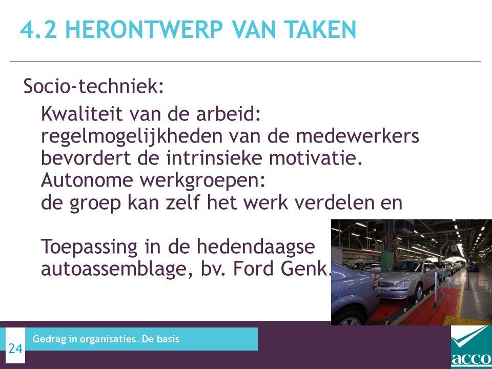 4.2 Herontwerp van taken Socio-techniek: